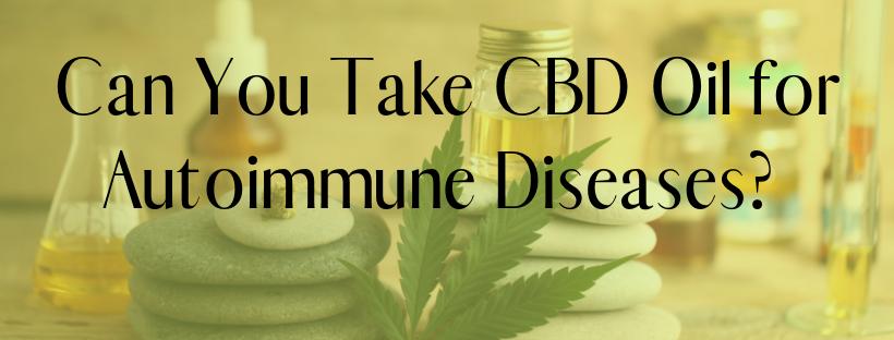 can you take cbd oil